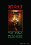 Sit On It/The Christmas Monologues